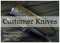 Custom Knives Made for My Customers